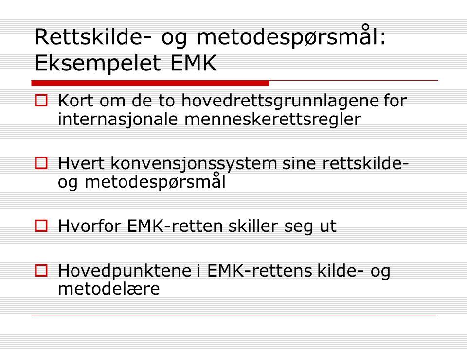 Rettskilde- og metodespørsmål: Eksempelet EMK