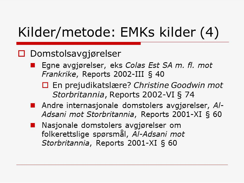 Kilder/metode: EMKs kilder (4)