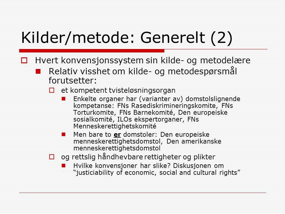 Kilder/metode: Generelt (2)