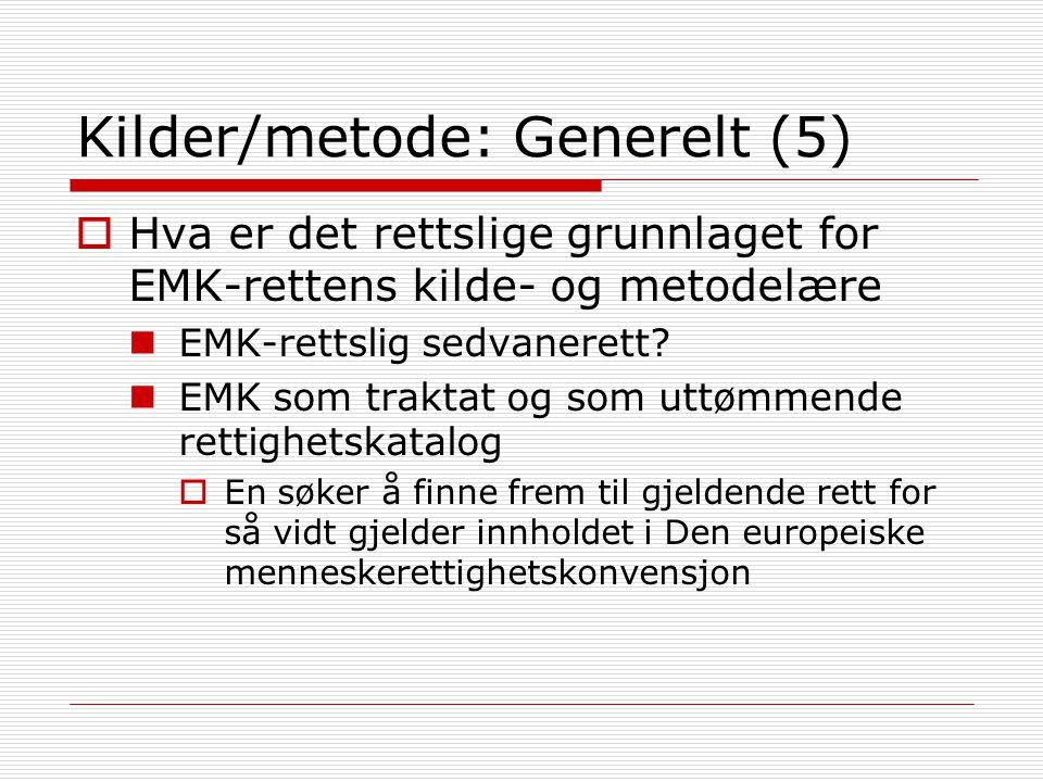 Kilder/metode: Generelt (5)