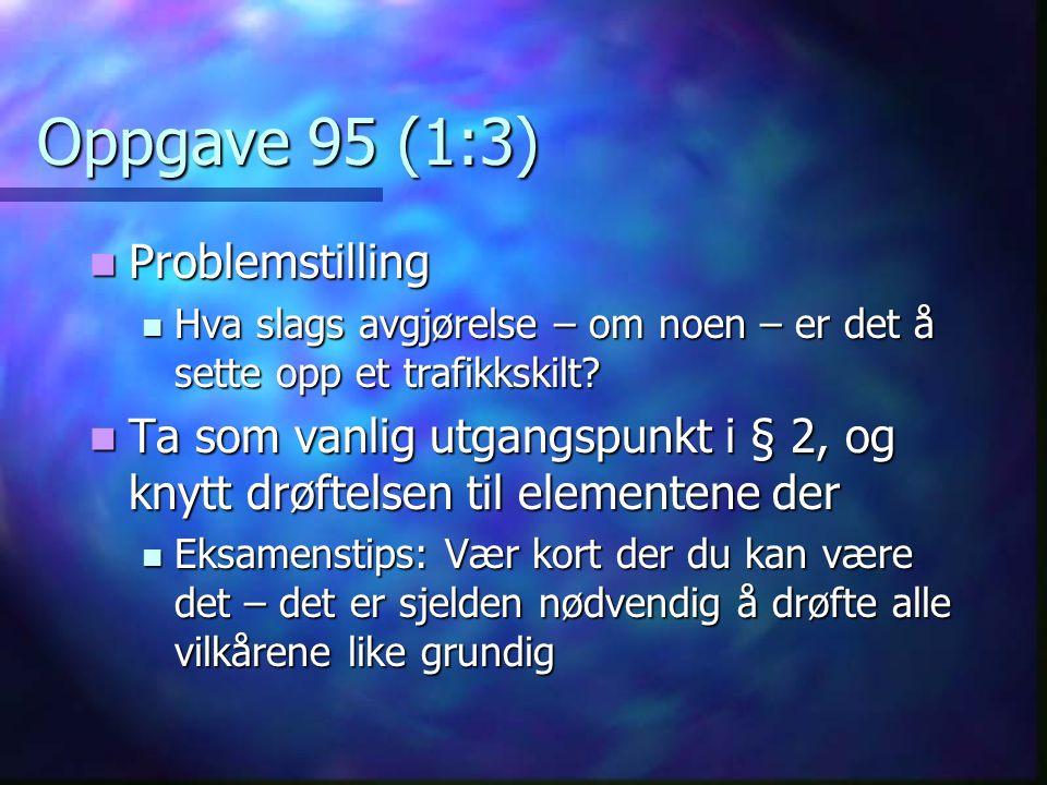 Oppgave 95 (1:3) Problemstilling
