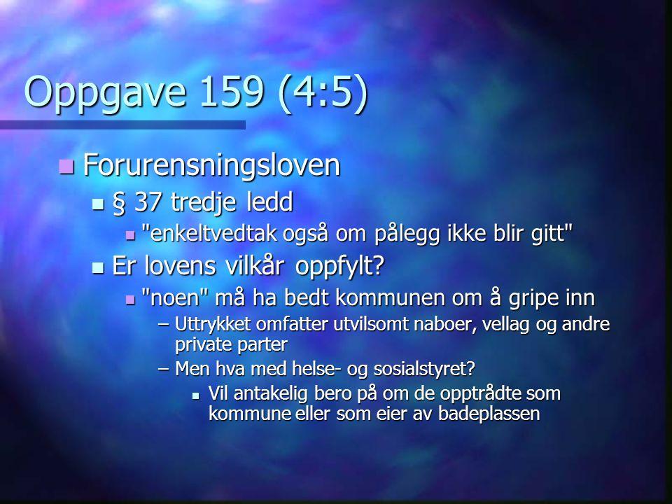 Oppgave 159 (4:5) Forurensningsloven § 37 tredje ledd