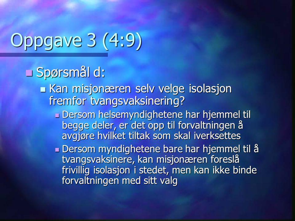 Oppgave 3 (4:9) Spørsmål d: