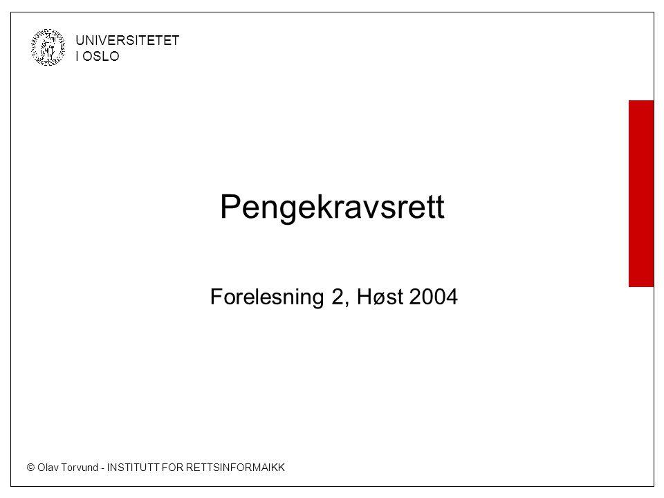 Pengekravsrett Forelesning 2, Høst 2004