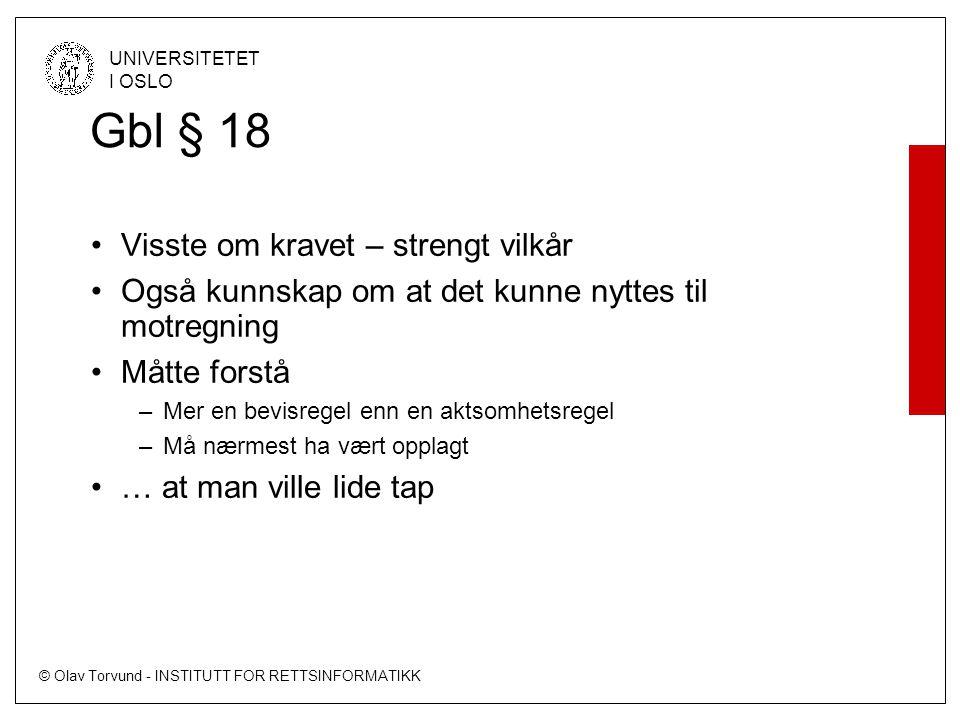 Gbl § 18 Visste om kravet – strengt vilkår