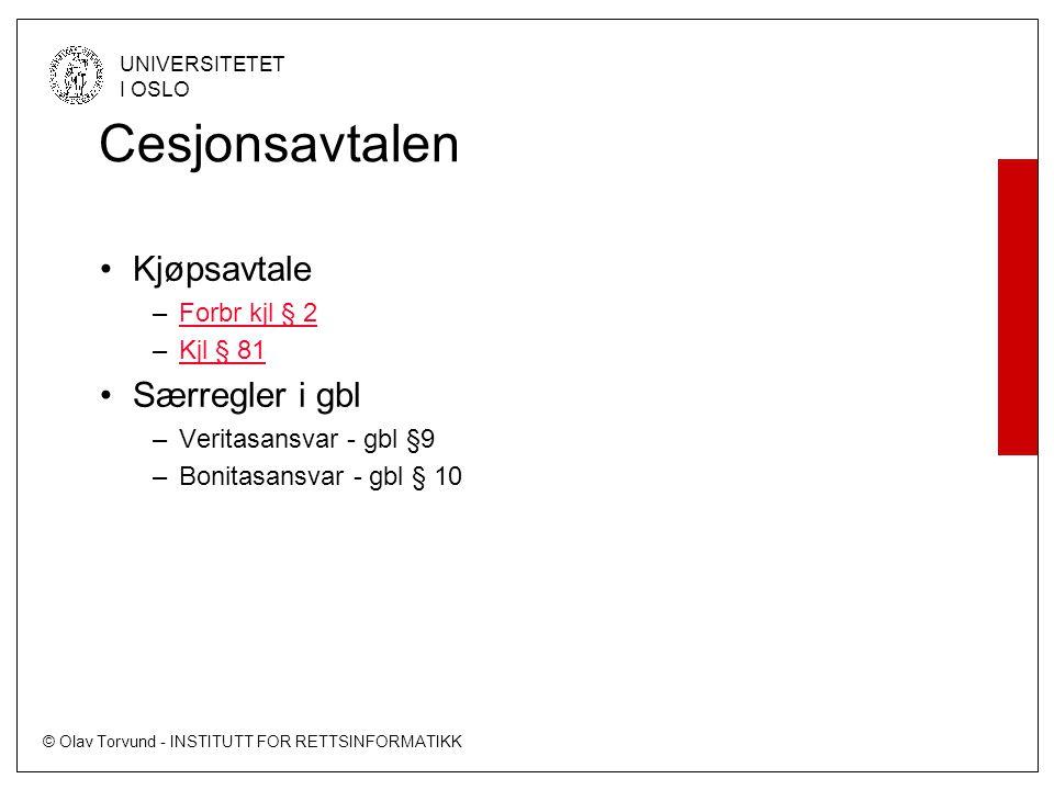 Cesjonsavtalen Kjøpsavtale Særregler i gbl Forbr kjl § 2 Kjl § 81