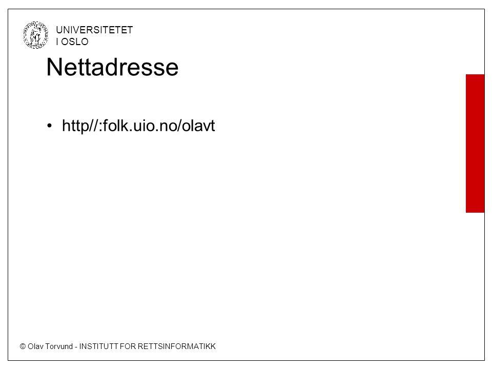 Nettadresse http//:folk.uio.no/olavt