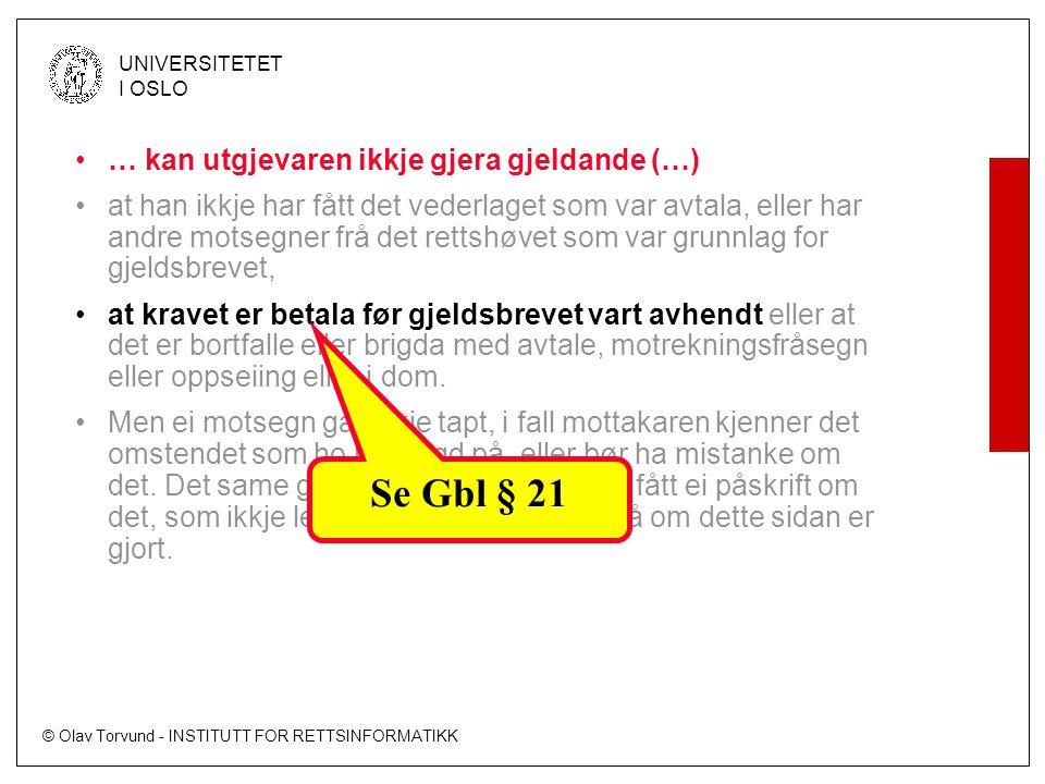 Se Gbl § 21 … kan utgjevaren ikkje gjera gjeldande (…)