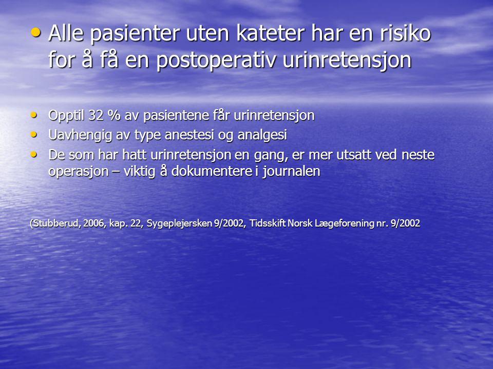 (Stubberud, 2006, kap. 22, Sygeplejersken 9/2002, Tidsskift Norsk Lægeforening nr. 9/2002