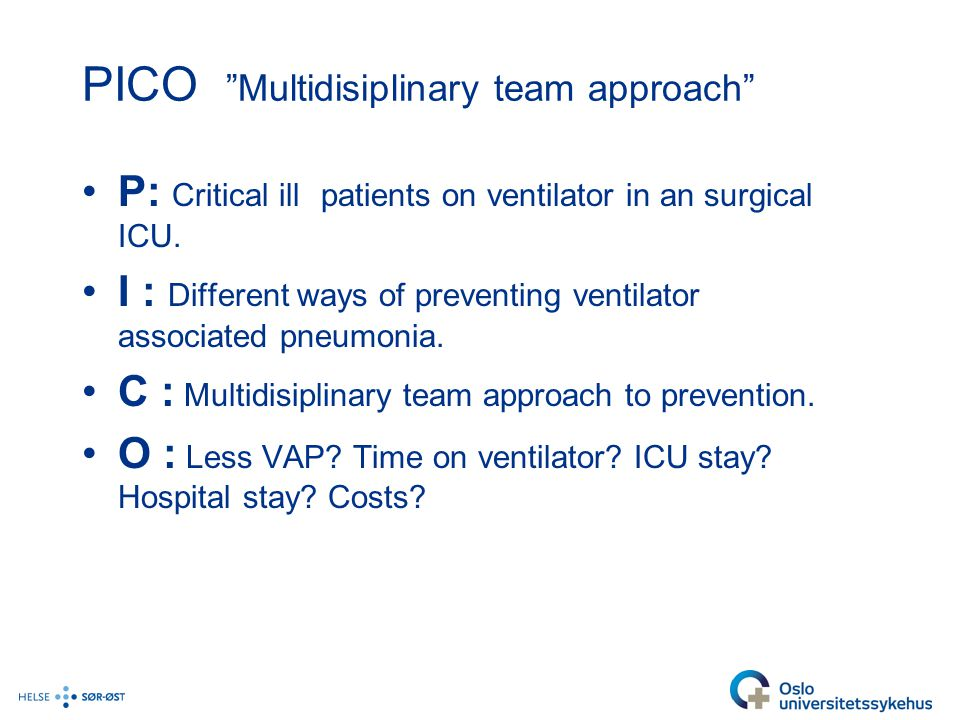 PICO Multidisiplinary team approach