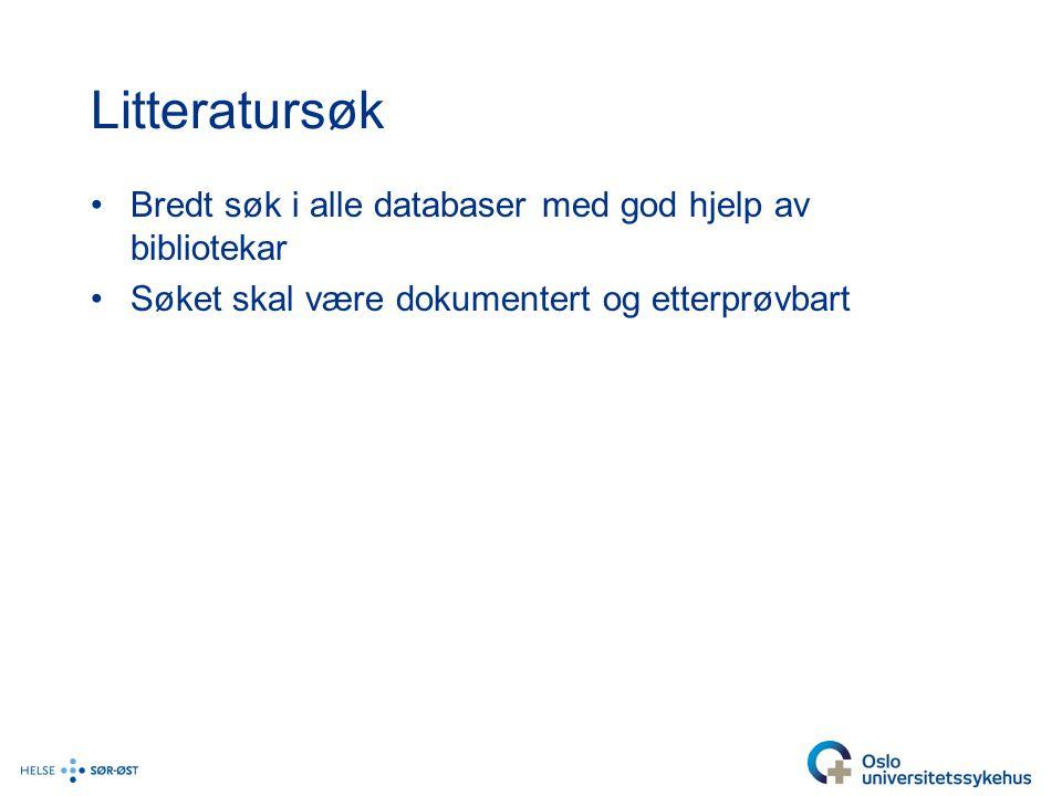 Litteratursøk Bredt søk i alle databaser med god hjelp av bibliotekar