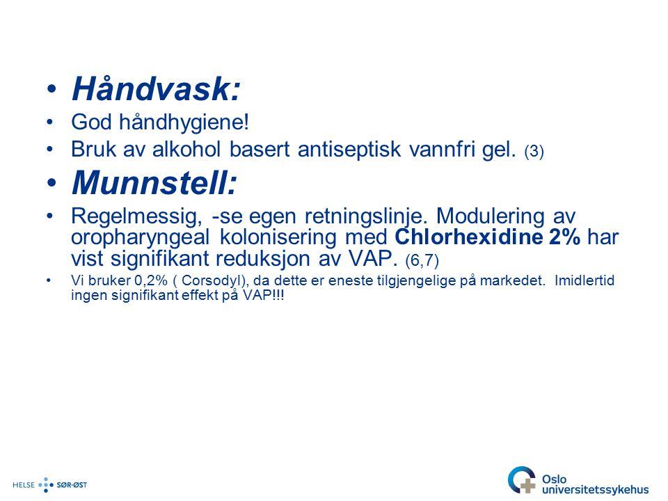 Håndvask: Munnstell: God håndhygiene!