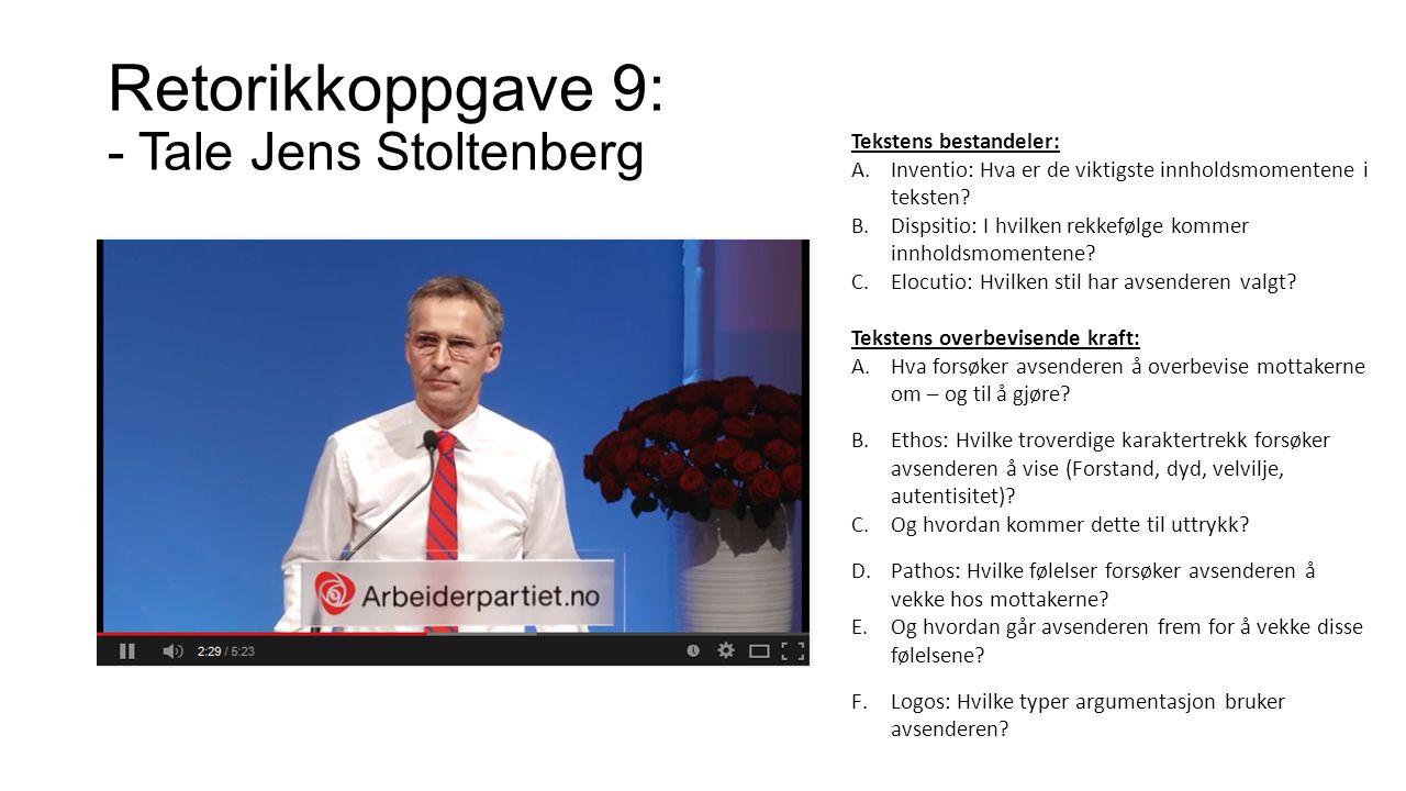Retorikkoppgave 9: - Tale Jens Stoltenberg