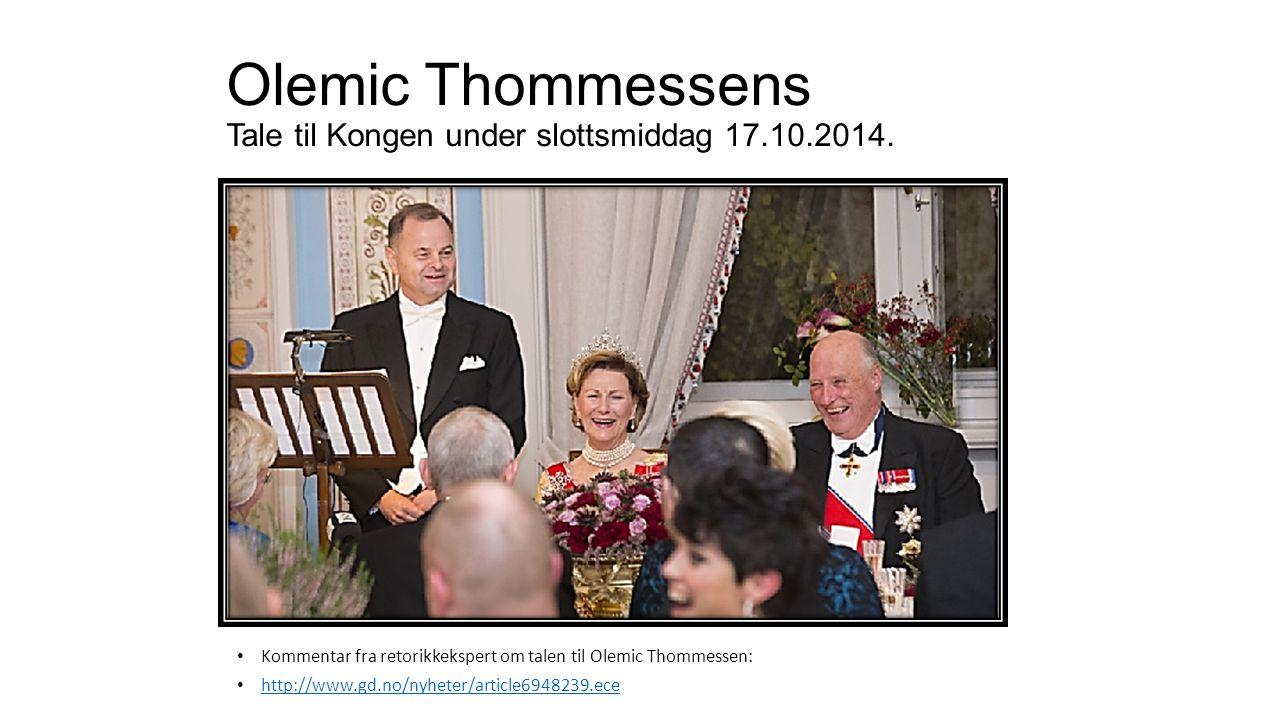Olemic Thommessens Tale til Kongen under slottsmiddag 17.10.2014.