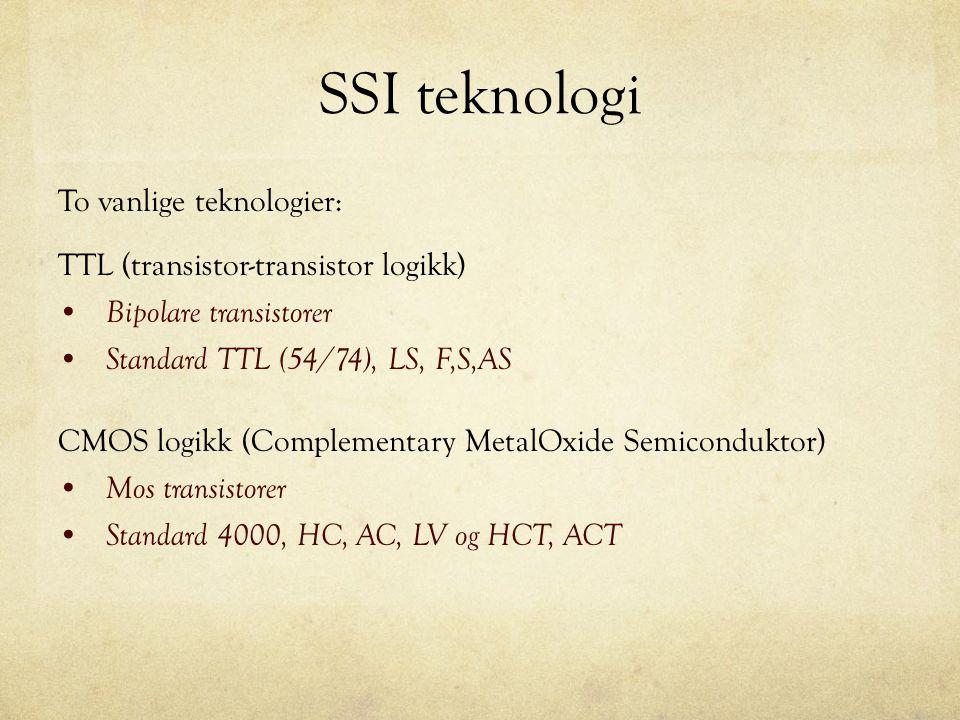 SSI teknologi To vanlige teknologier: