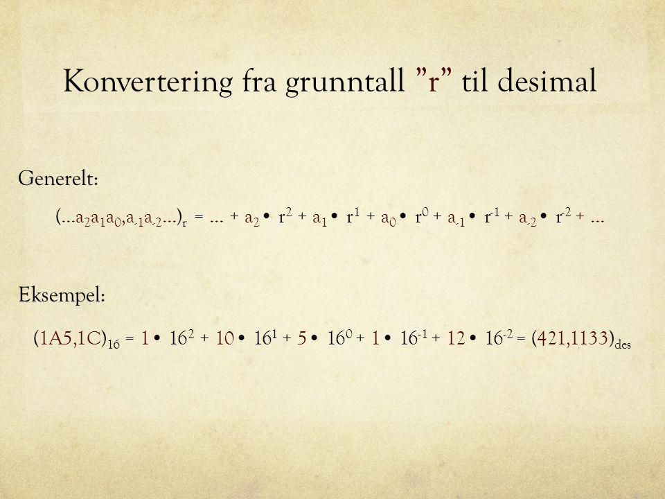 Konvertering fra grunntall r til desimal