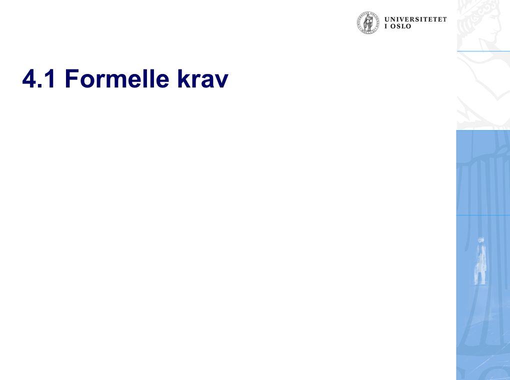 4.1 Formelle krav