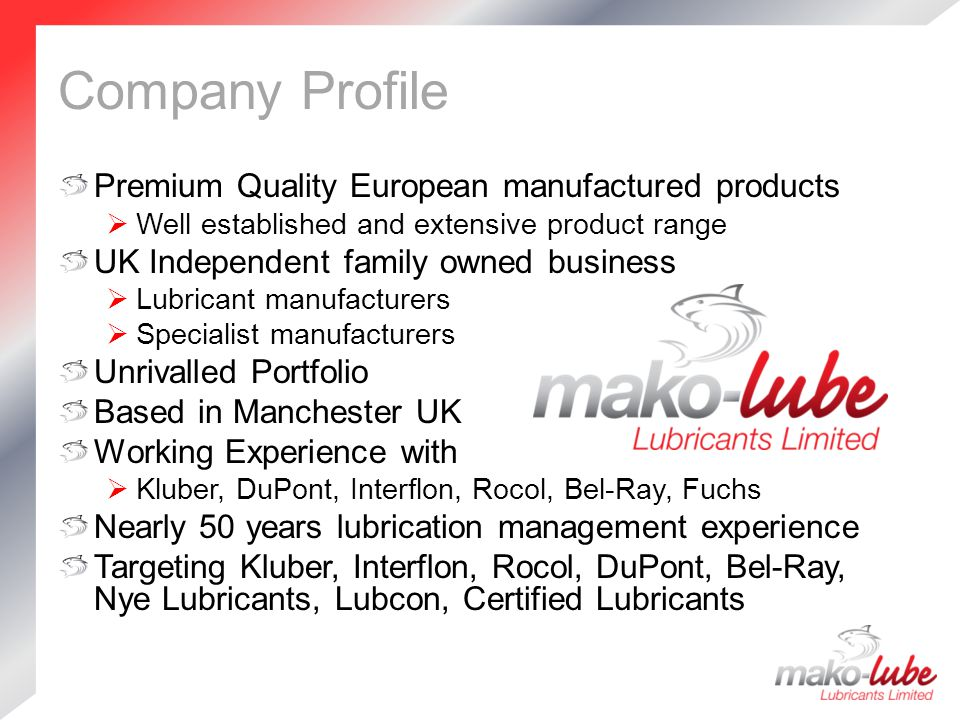 Company Profile Premium Quality European manufactured products