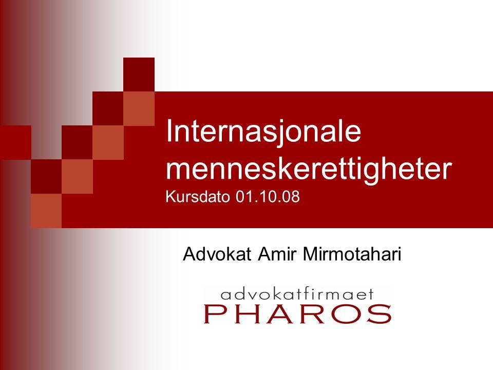 Internasjonale menneskerettigheter Kursdato 01.10.08