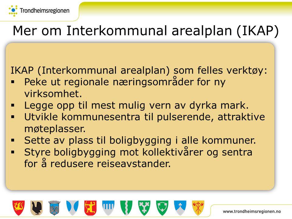 Mer om Interkommunal arealplan (IKAP)