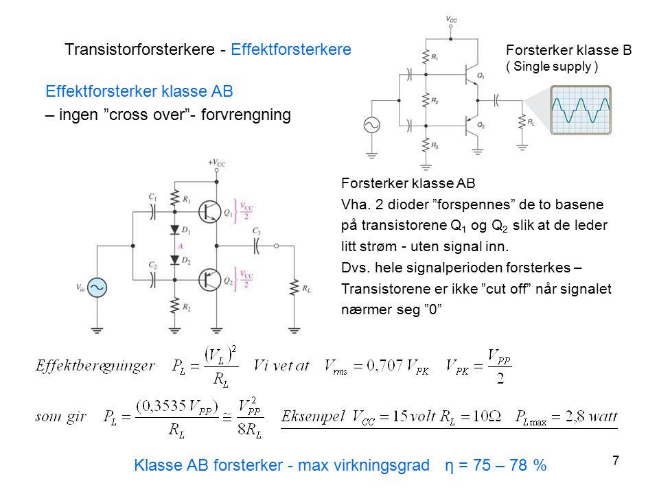 Transistorforsterkere - Effektforsterkere