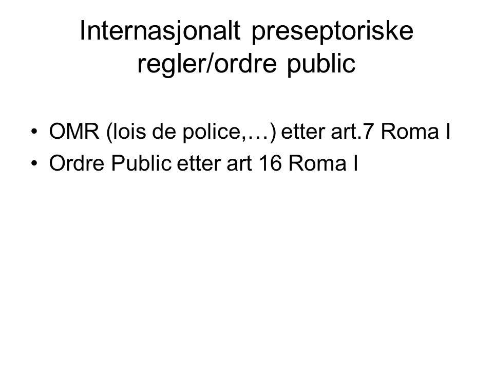 Internasjonalt preseptoriske regler/ordre public