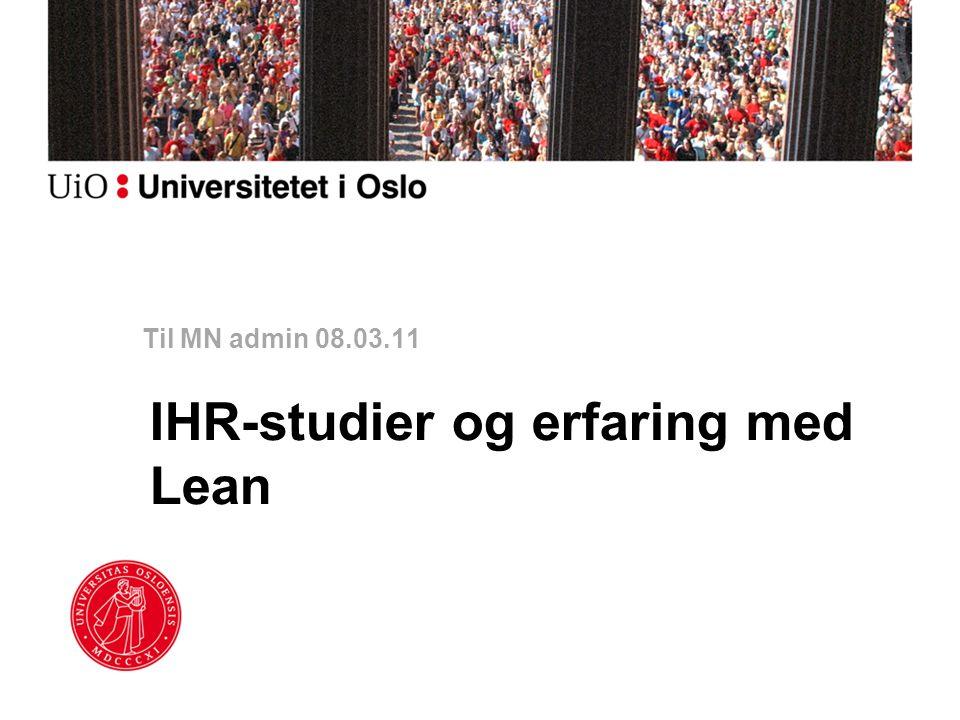 IHR-studier og erfaring med Lean