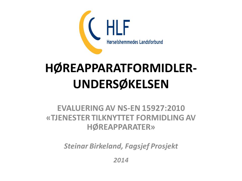 HØREAPPARATFORMIDLER-UNDERSØKELSEN