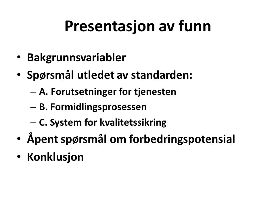 Presentasjon av funn Bakgrunnsvariabler