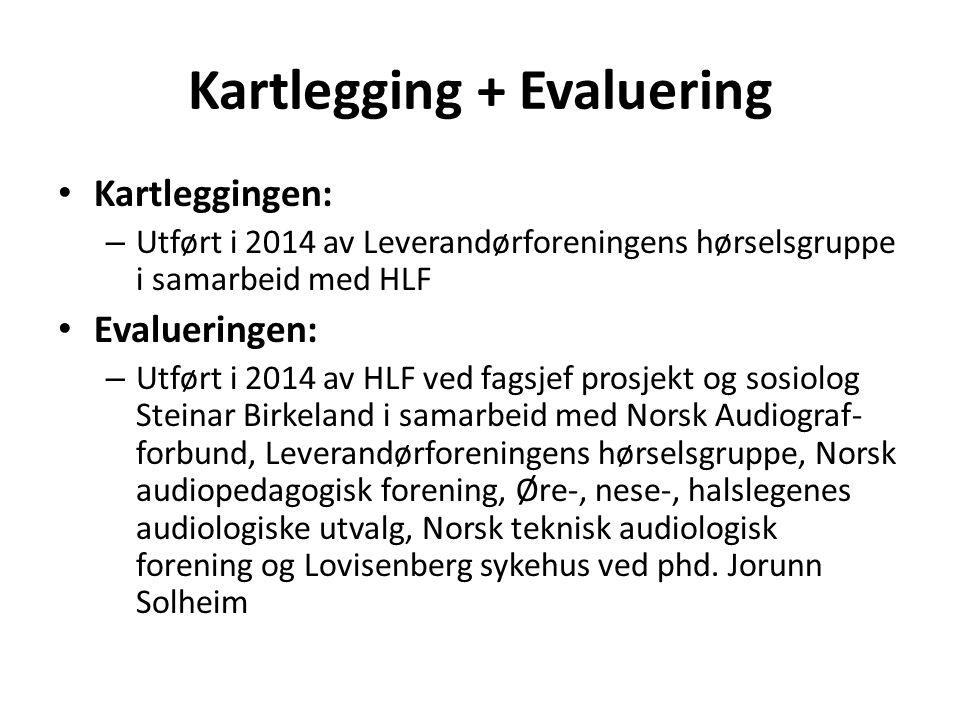 Kartlegging + Evaluering