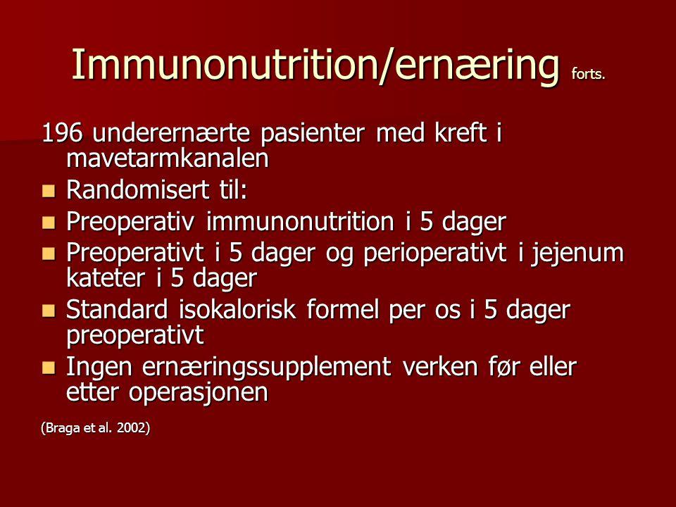 Immunonutrition/ernæring forts.