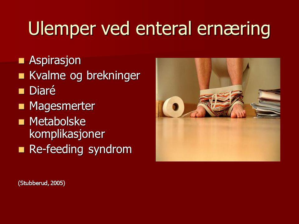 Ulemper ved enteral ernæring