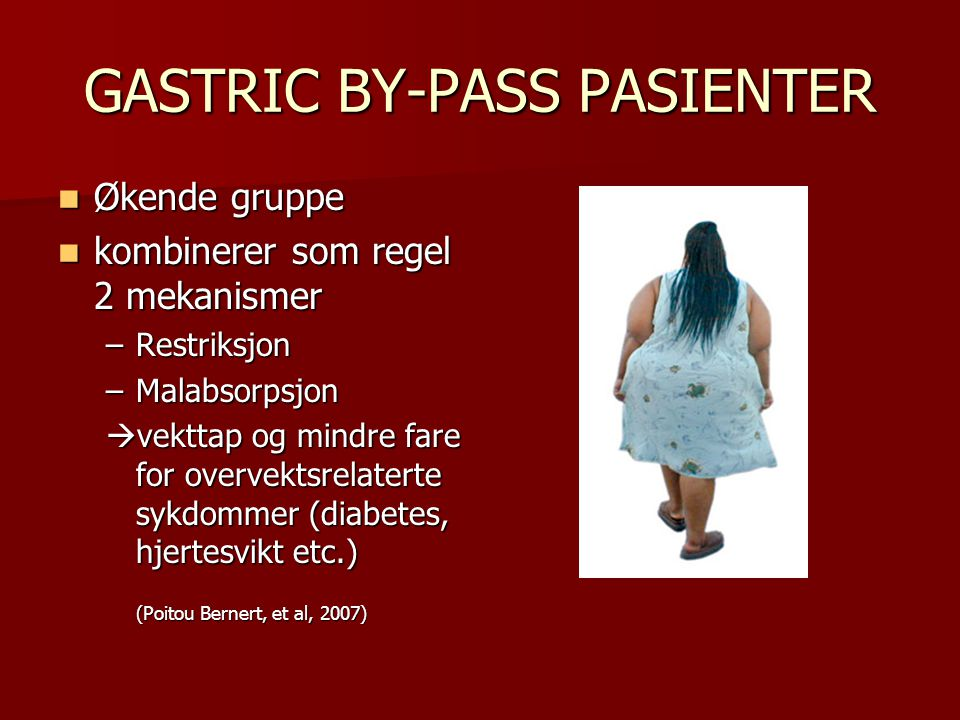 GASTRIC BY-PASS PASIENTER