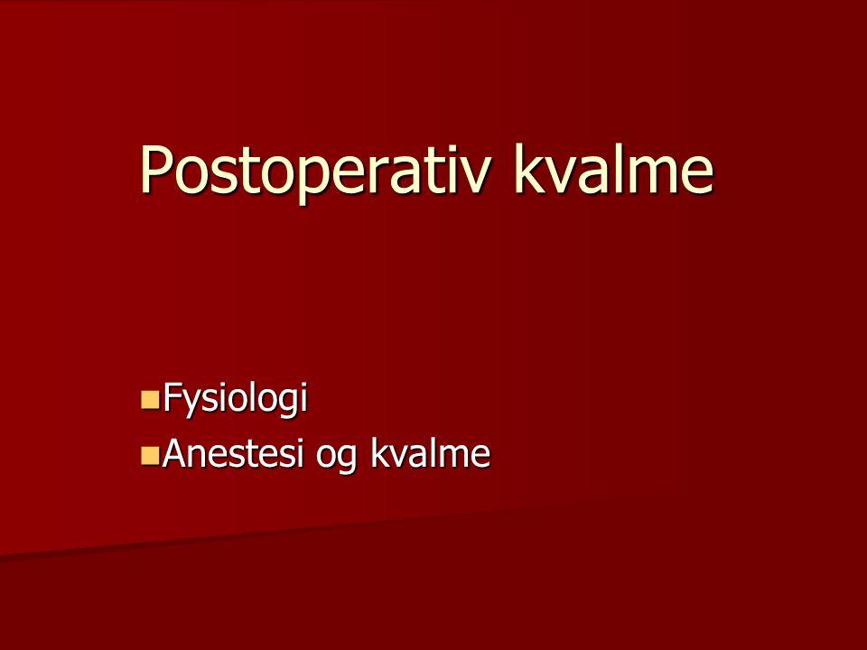 Fysiologi Anestesi og kvalme