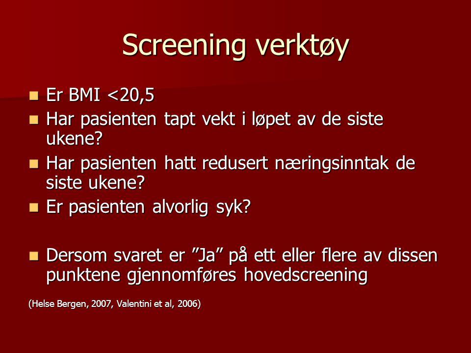 Screening verktøy Er BMI <20,5