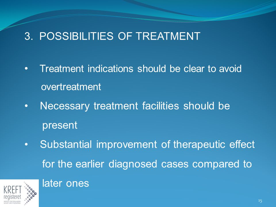 3. POSSIBILITIES OF TREATMENT