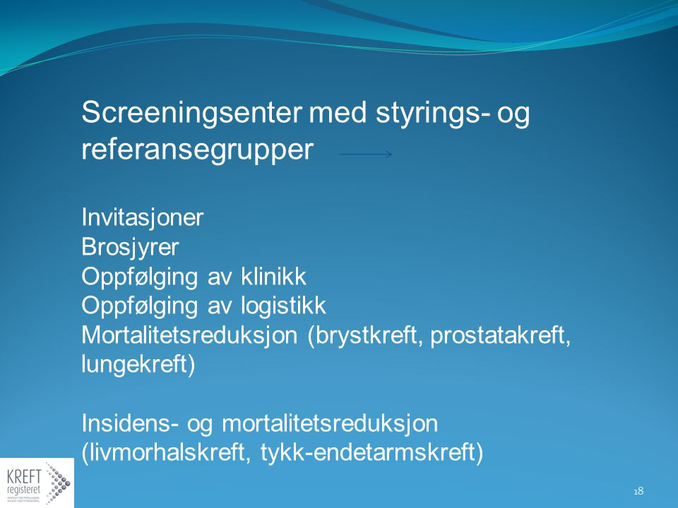 Screeningsenter med styrings- og referansegrupper