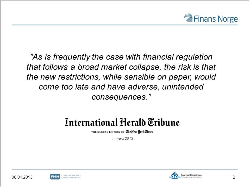 As is frequently the case with financial regulation