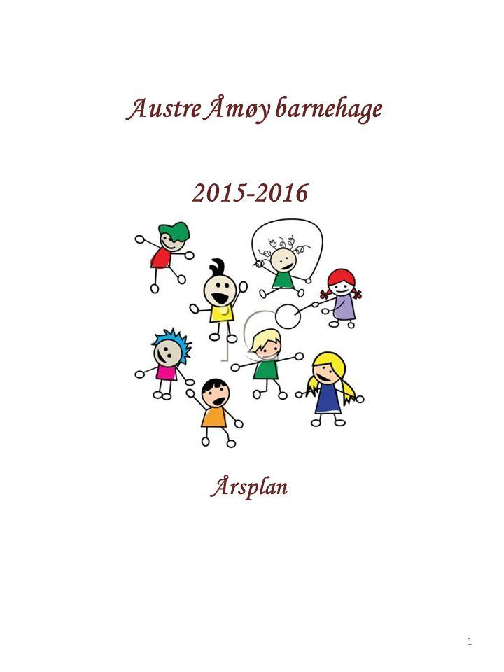 Austre Åmøy barnehage 2015-2016 Årsplan Språk - nærmiljø O