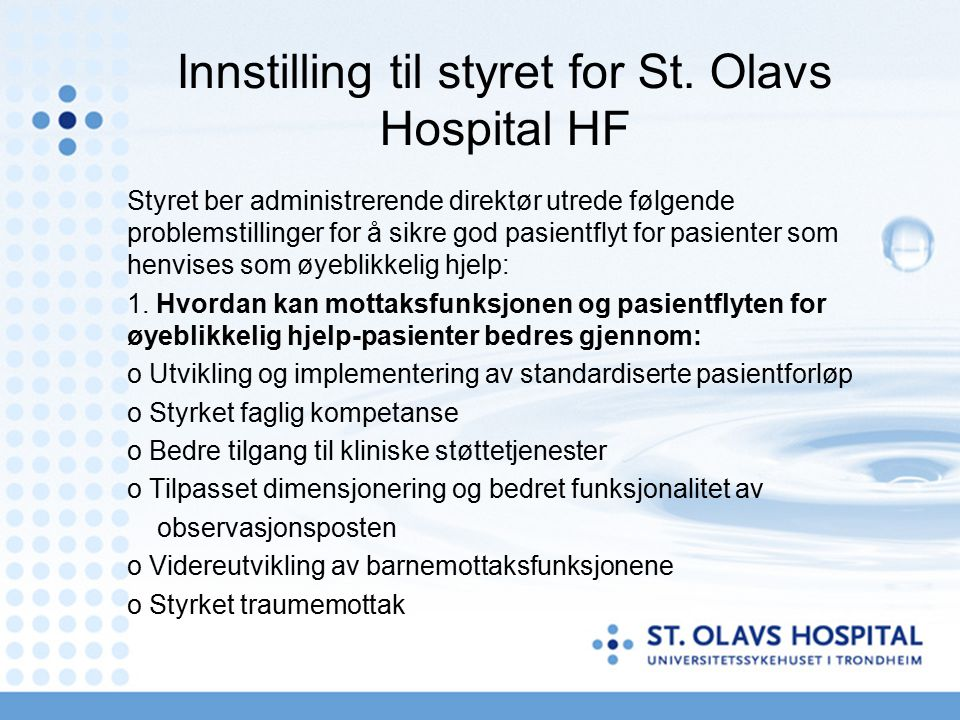 Innstilling til styret for St. Olavs Hospital HF