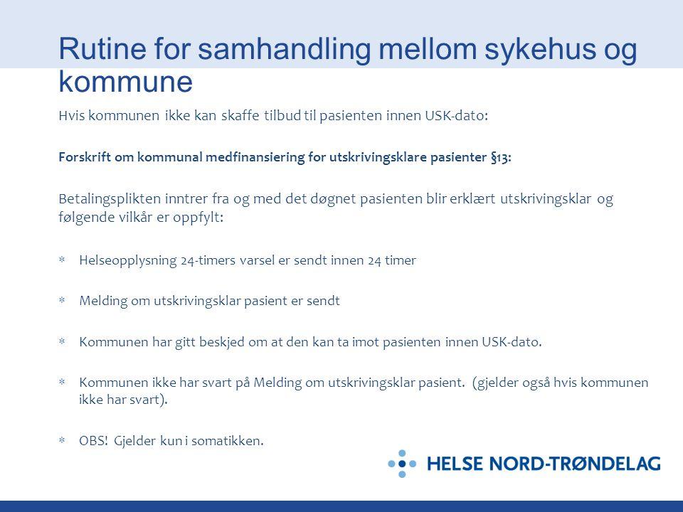 Rutine for samhandling mellom sykehus og kommune