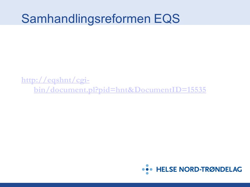 Samhandlingsreformen EQS