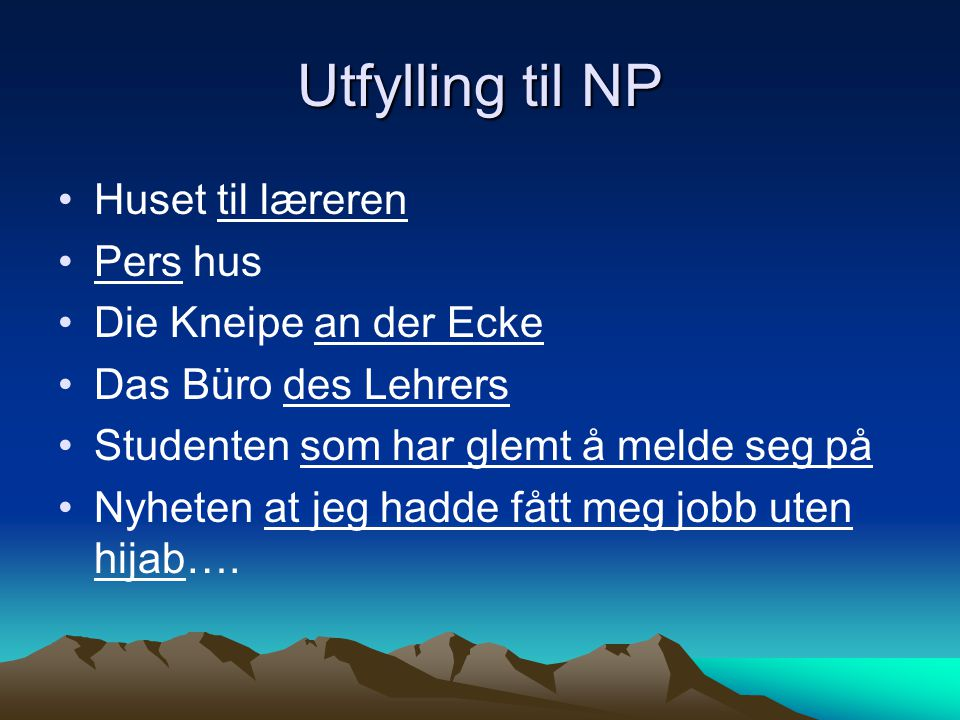 Utfylling til NP Huset til læreren Pers hus Die Kneipe an der Ecke