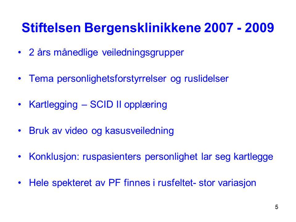 Stiftelsen Bergensklinikkene 2007 - 2009