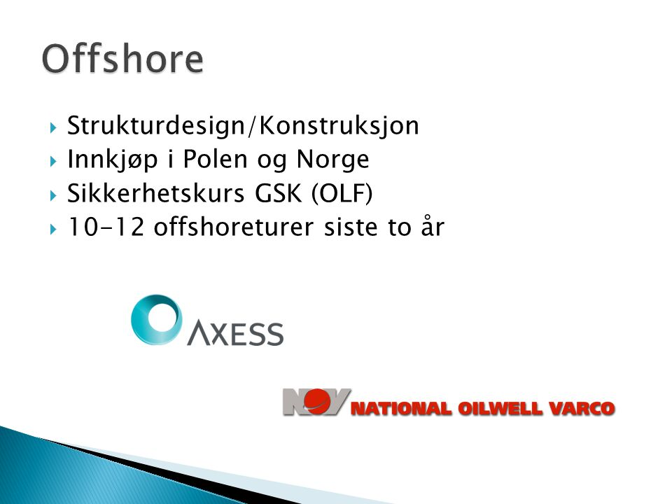 Offshore Strukturdesign/Konstruksjon Innkjøp i Polen og Norge