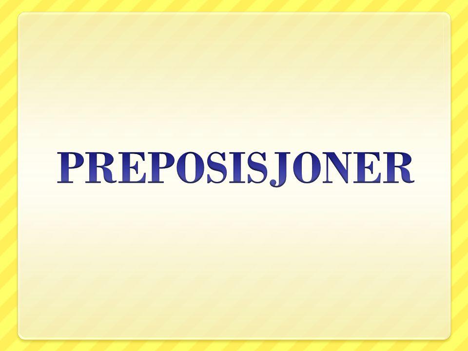 PREPOSISJONER