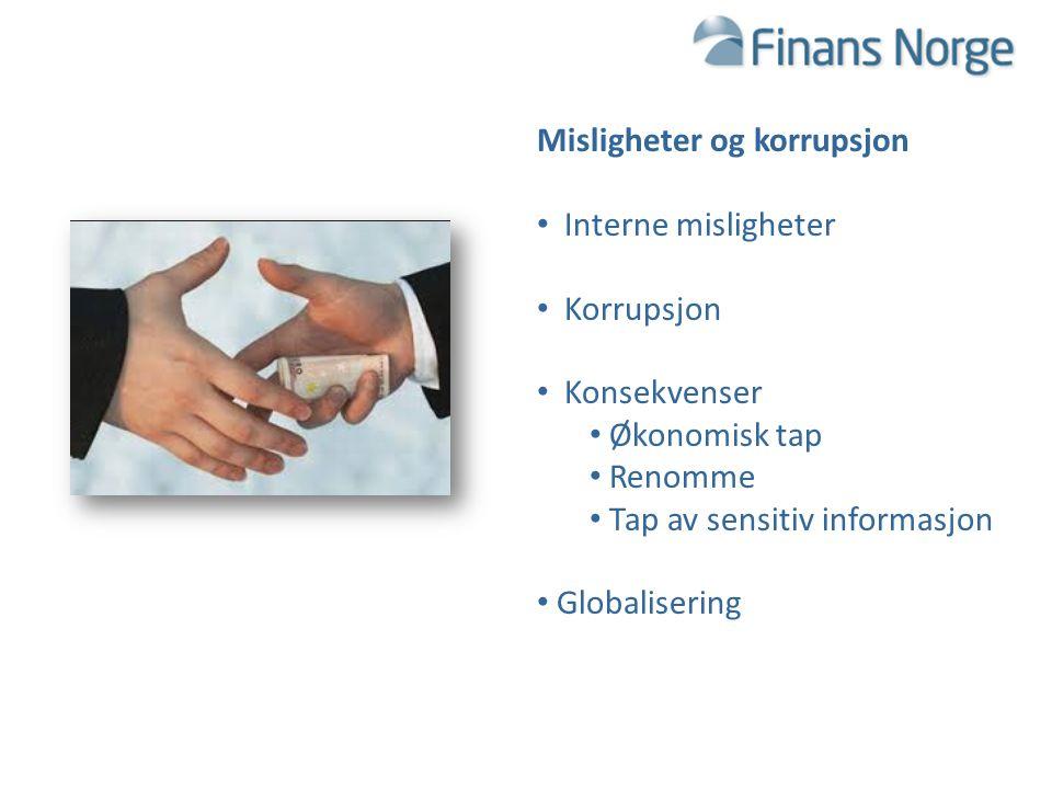 Misligheter og korrupsjon Interne misligheter Korrupsjon Konsekvenser