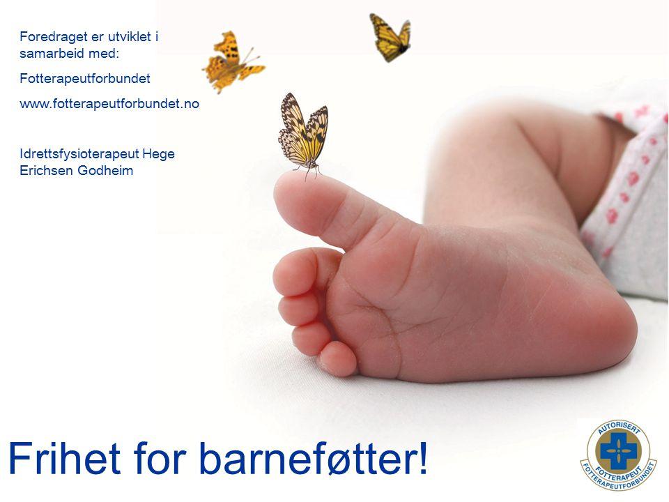 Frihet for barneføtter!