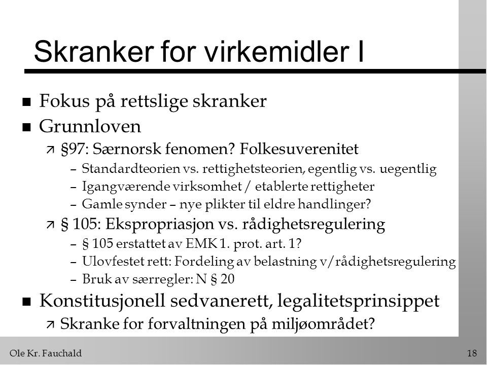 Skranker for virkemidler I