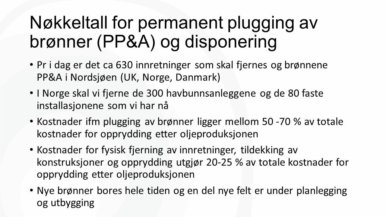 Nøkkeltall for permanent plugging av brønner (PP&A) og disponering
